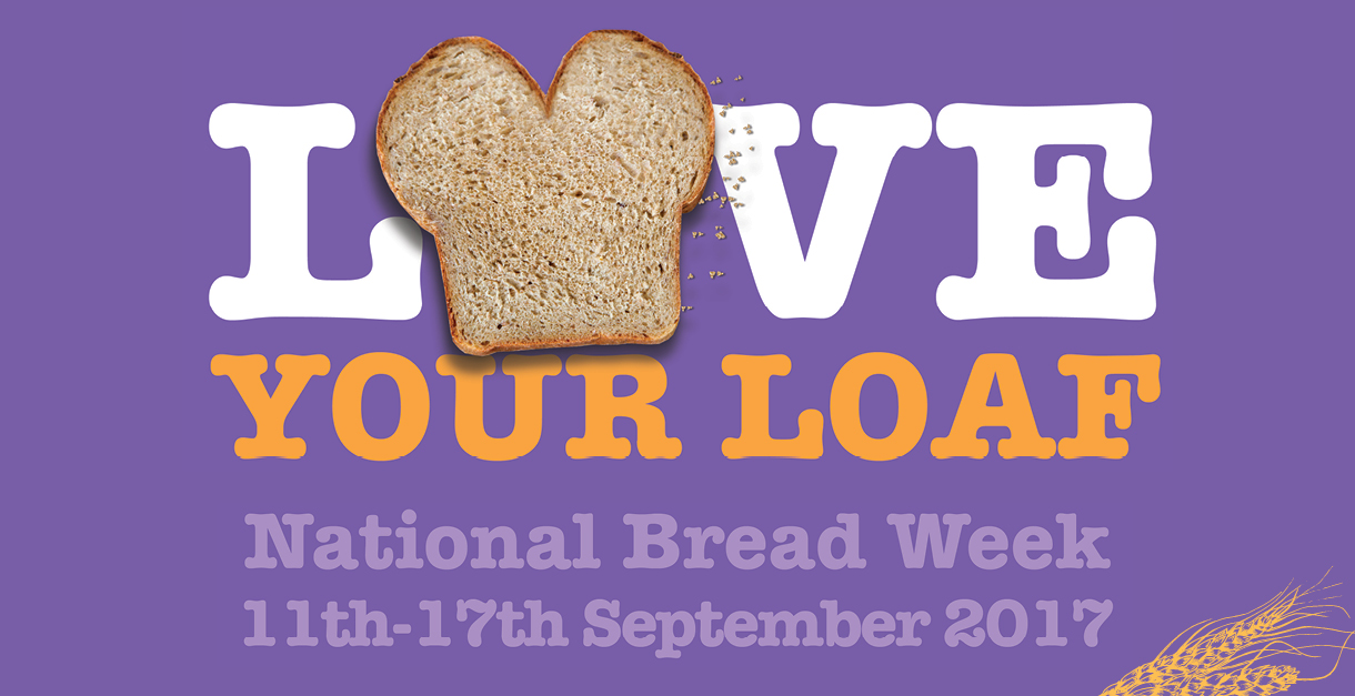 Love Your Loaf - National Bread Week