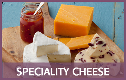 Speciality Cheese