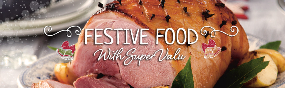 Festive Food with SuperValu