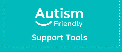 Autism Friendly Support Tools