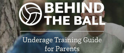 Behind the Ball Training Guide for Parents