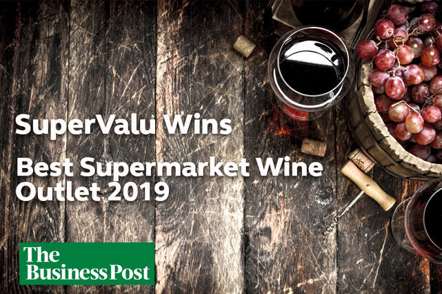 SuperValu The Business Post Best Supermarket Wine Outlet 2019