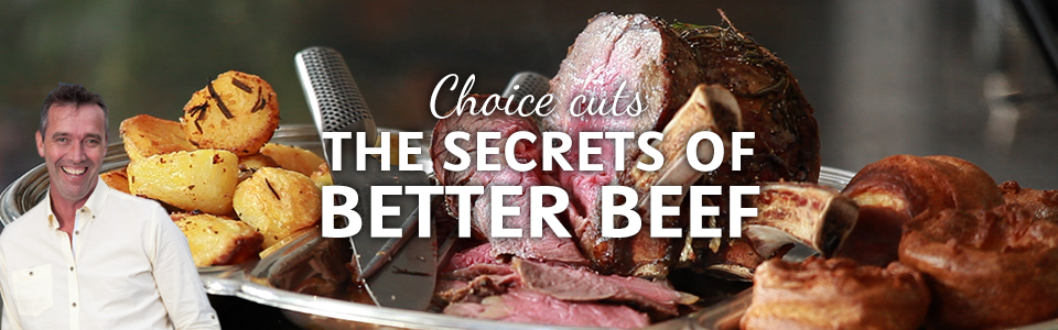 The Secrets Of Better Beef