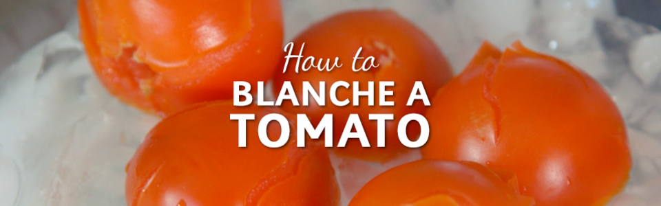 How To Blanche A Tomato