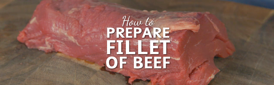 HowToPrepareFilletOfBeef 960x300