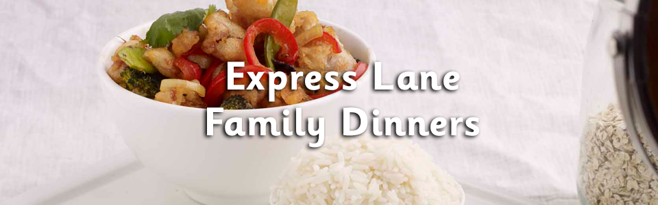 Express Lane Family Dinners