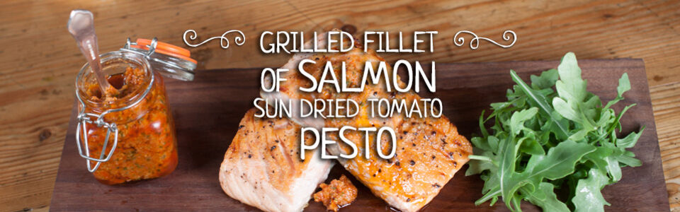... » Recipes » Grilled Fillet of Salmon with Sun-dried Tomato Pesto